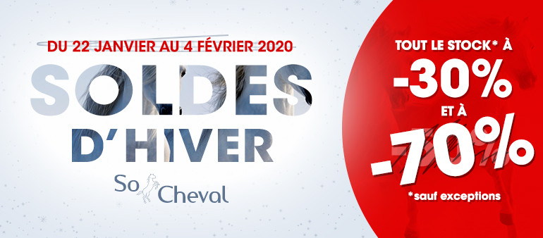 Deuxième démarque des soldes d'hiver chez So Cheval ! Du 21 janvier au 4 février 2020