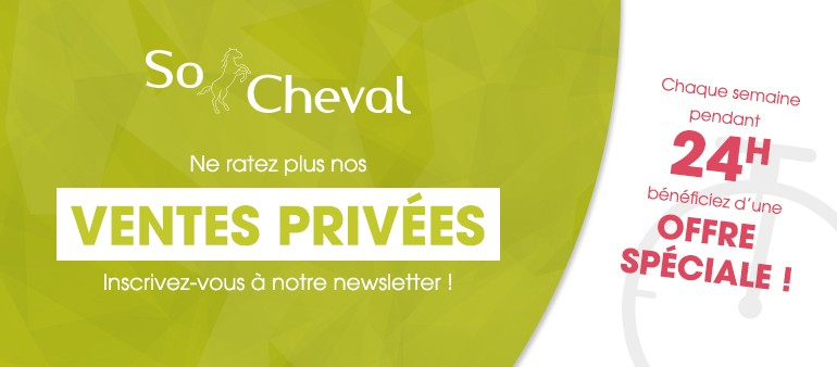 Ventes privées So Cheval